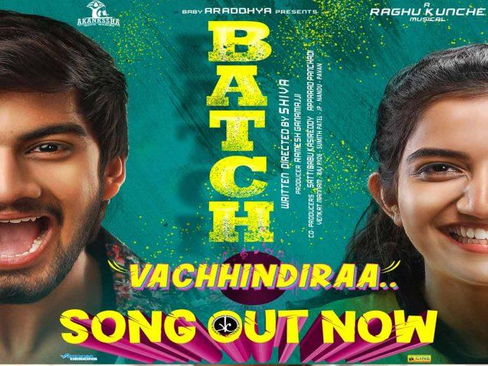 Indie folk Number Vachindiraa from Batch Movie
