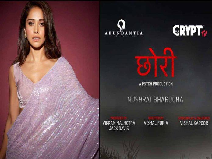 Nushrat Bharucha will start dubbing for Chori movie