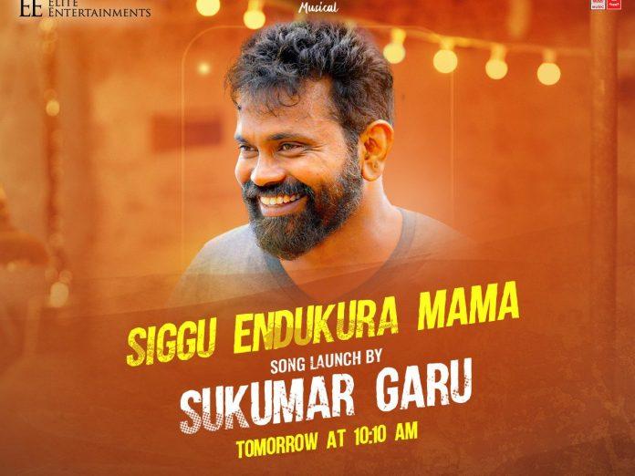 Siggendukura Mama Song will be released by Sukumar