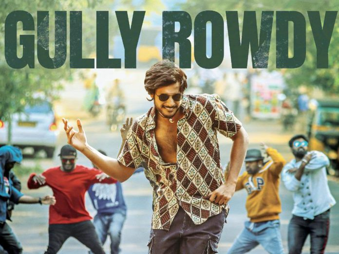 Gully Rowdy Movie to Release on theatres Only