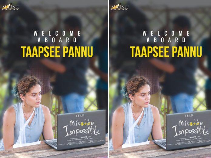 Taapsee Signs Telugu Movie Mishan Impossible
